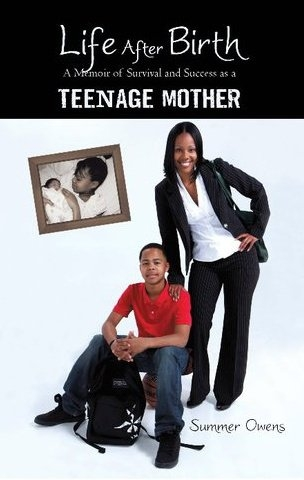 Celebrating an anniversary- The 10th anniversary of Life After Birth- A Memoir of Survival and Success as a Teenage Mother